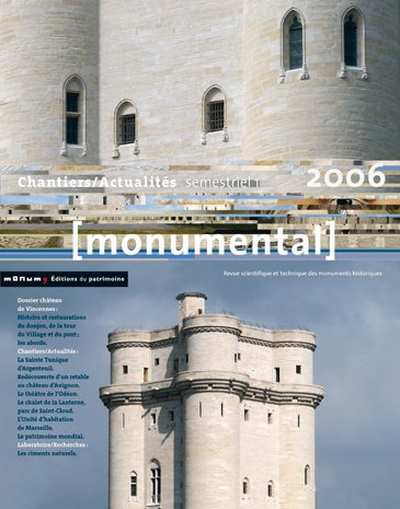Monumental 2006 1er semestre. Dossier Vincennes par Collectif