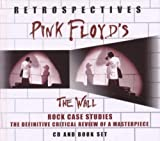 Retrospectives - the Wall by Pink Floyd