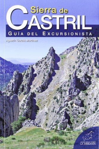 Sierra de Castril: Guía del excursionista (Serie Guía)