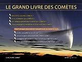 Le grand livre des comètes : Observer et photographier la comète Ison