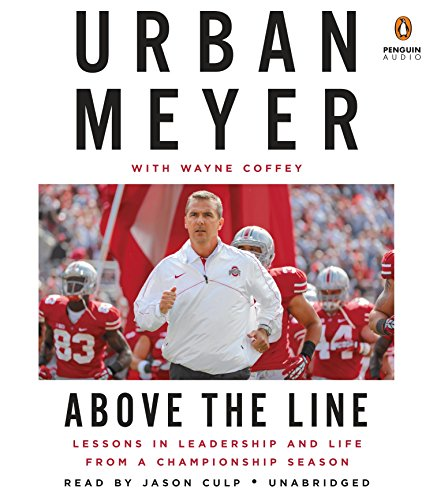 Ohio State Buckeyes-cd (Above the Line: Lessons in Leadership and Life from a Championship Season)