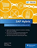 SAP Hybris: Commerce, Marketing, Sales, Service, and Revenue with SAP (SAP PRESS: englisch)