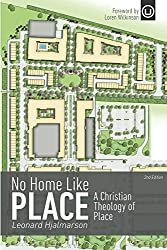 No Home Like Place: A Christian Theology of Place