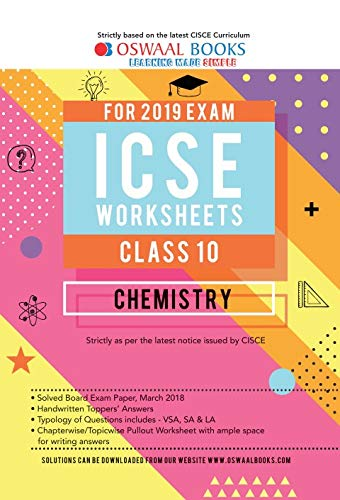 Oswaal ICSE Worksheet Class 10 Chemistry (For March 2019 Exam)
