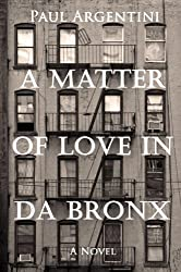 A Matter of Love in da Bronx: A 1950's Diary