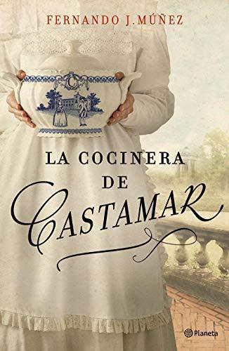 La cocinera de Castamar (Volumen independiente) por Fernando J. Múñez