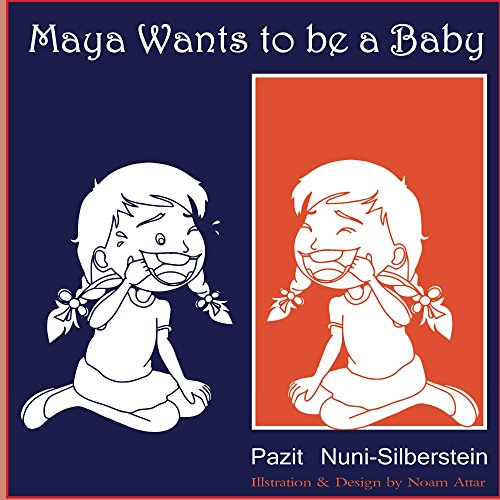 Maya Wants To Be a Baby (English Edition) -