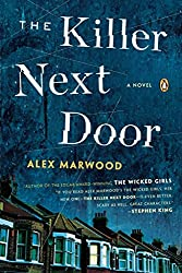 [(The Killer Next Door)] [By (author) Alex Marwood] published on (October, 2014)