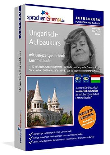 Ungarisch-Aufbaukurs: Lernstufen B1+B2. Lernsoftware auf CD-ROM + MP3-Audio-CD für Windows/Linux/Mac OS X. Fließend Ungarisch lernen für Fortgeschrittene mit Langzeitgedächtnis-Lernmethode