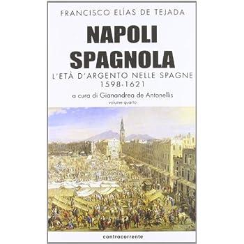 Napoli Spagnola: 4