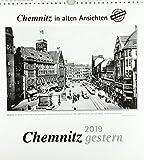 Chemnitz gestern 2019: Chemnitz in alten Ansichten