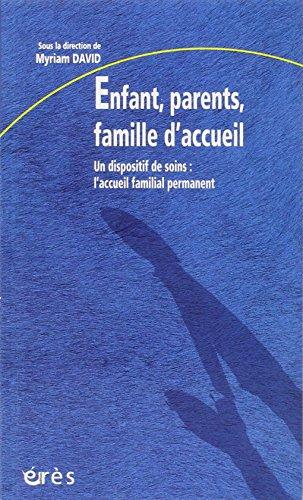 Enfant, parents, famille d'accueil par Myriam David