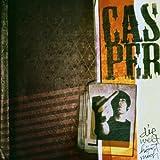 Songtexte von Casper - Die Welt hört mich