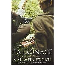 Patronage by Maria Edgeworth (2011-07-07)