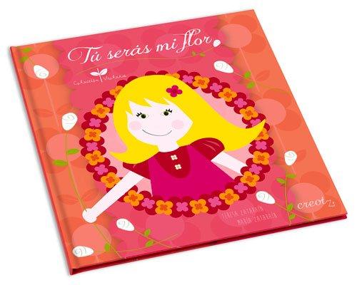 Tú serás mi flor (Colección Violeta)