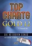 Top Charts Gold 12 (mit 2 CDs + Midifiles, USB-Stick): Die 40 besten Songs für Klavier, Keyboard, Gitarre und Gesang.