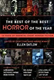 The Best of the Best Horror of the Year: 10 Years of Essential