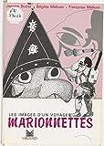 Les images d'un voyage: Marionnettes (French Edition)