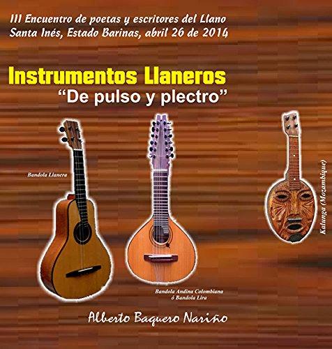 Instrumentos llaneros: De pulso y plectro