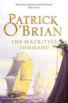 The Mauritius Command (Aubrey/Maturin Series, Book 4) (Aubrey & Maturin series) di [O'Brian, Patrick]