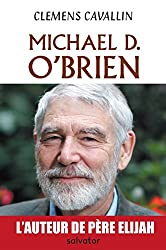 Michael D. O´Brien. Biographie