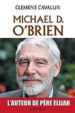 Michael D. O´Brien. Biographie de Clemens Cavallin