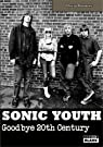 SONIC YOUTH Goodbye 20th century par Browne