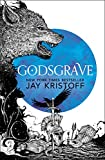 Godsgrave (The Nevernight Chronicle, Book 2) by Jay Kristoff