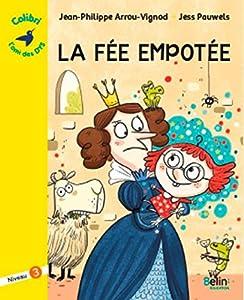 """Afficher """"La fée empotée"""""""
