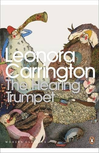 The Hearing Trumpet (Penguin Classics) by Leonora Carrington (29-Sep-2005) Paperback