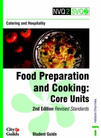 NVQ2/SVQ2 Catering and Hospitality: Core Units: Food Preparation and Cooking (NVQ2 SVQ2 Catering & Hospitality) by Pam Rabone (1996-06-20)