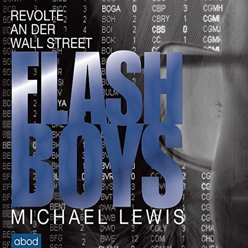Flash Boys: Revolte an der Wall Street Flash Wall