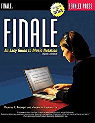 [(Finale : An Easy Guide to Music Notation)] [By (author) Thomas E. Rudolph ] published on (April, 2012)