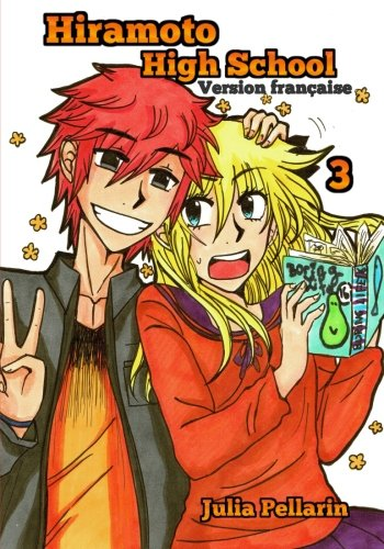 Hiramoto High School Tome 3 par Julia Pellarin