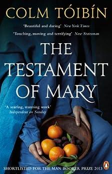 The Testament of Mary by [Tóibín, Colm]
