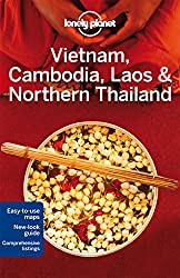 Vietnam, Cambodia, Laos & Northern Thailand (Lonely Planet Vietnam Cambodia Laos & Northern Thailand)