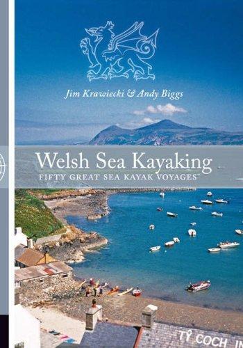 Welsh Sea Kayaking: Fifty Great Sea Kayak Voyages by Jim Krawiecki (14-Sep-2006) Paperback