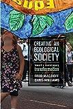 Creating an Ecological Society:: Toward a Revolutionary Transformation