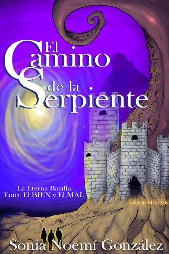 El Camino de La Serpiente (El Viaje nº 2) por Sonia Noemí Gonzalez