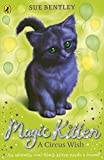 Magic Kitten: A Circus Wish