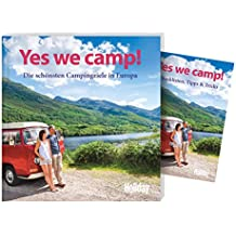 Yes we camp!: Die schönsten Campingziele in Europa (Holiday)
