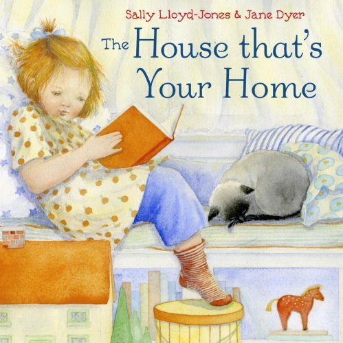 The House That's Your Home by Lloyd-Jones, Sally, Dyer, Jane (2015) Hardcover