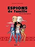Telecharger Livres Espions de famille Tome 03 Hier ne meurt jamais (PDF,EPUB,MOBI) gratuits en Francaise