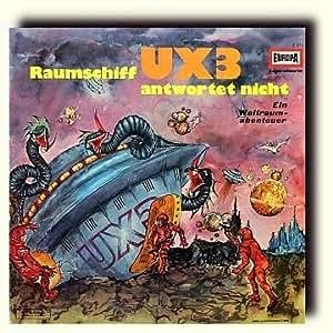 Bert Varell Raumschiff UX3 Antwortet Nicht