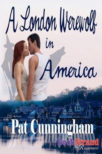 A London Werewolf in America (Bookstrand Publishing Romance) Cover Image