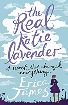 The Real Katie Lavender by [James, Erica]