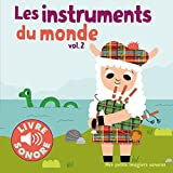 Les instruments du monde : Volume 2