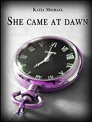 She Came at Dawn (English Edition)