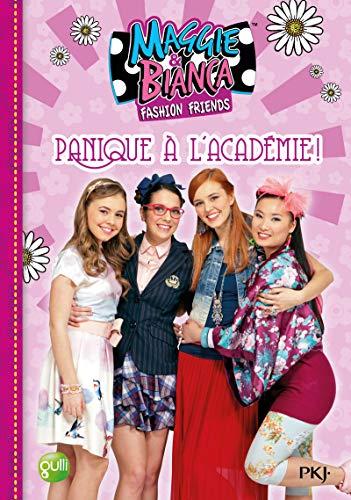 5. Maggie & Bianca : Panique à l'Académie ! (5)