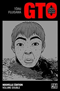 GTO : Great Teacher Onizuka Edition double Tome 6